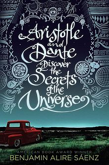 220px-Aristotle_and_Dante_Discover_the_Secrets_of_the_Universe_cover.jpg